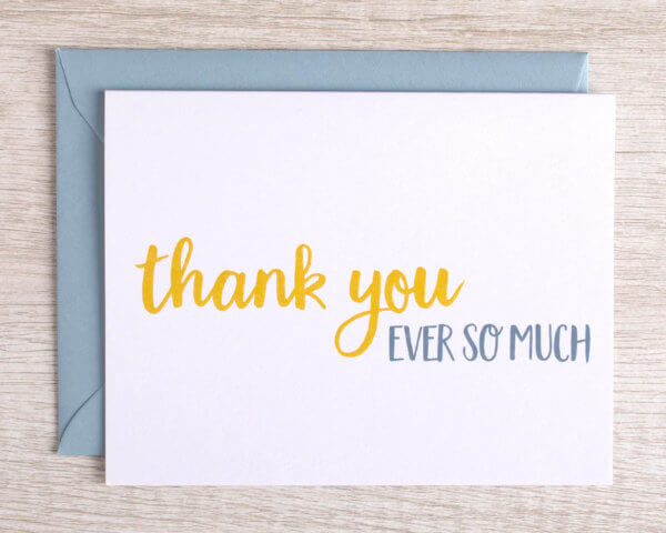 """Yellow and grey greeting card made in the Pioneer Valley that reads """"thank you ever so much"""" with a blue envelope"""