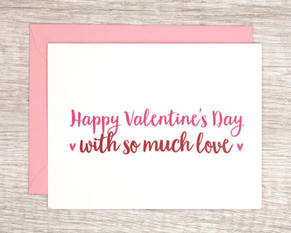 """Valentine's Day card for friends and family that reads """"Happy Valentine's Day with so much love"""" with pink hearts in red and pink with a pink envelope"""