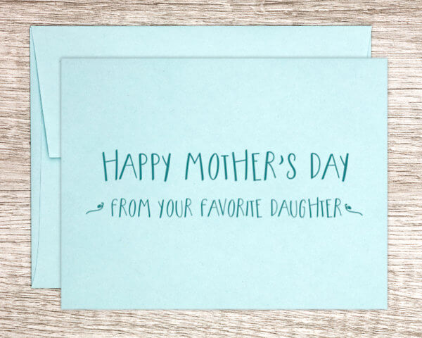 """Daughter to mom blue mother's day greeting card that reads """"Happy Mother's Day from your favorite daughter"""""""