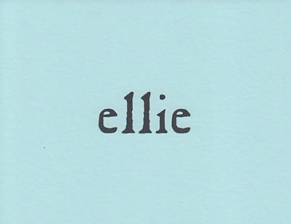 "A custom personal blue card that reads ""Ellie"""