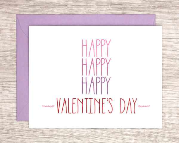"""Valentine's Day card for anyone that reads """"Happy happy happy Valentine's Day"""" with a small arrow design in pink, purple, and red with a matching purple envelope"""