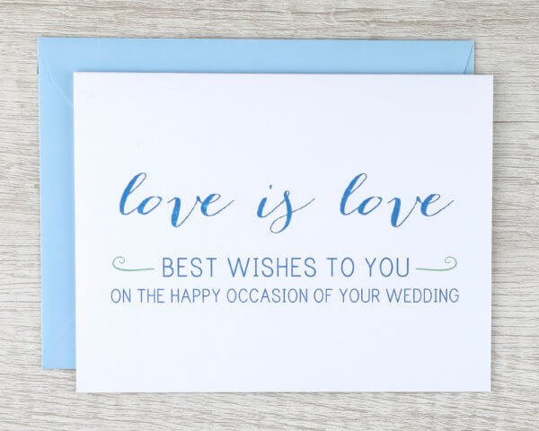 """LGBT+ pride """"love is love best wishes to you on the happy occasion of your wedding"""" wedding greeting card"""