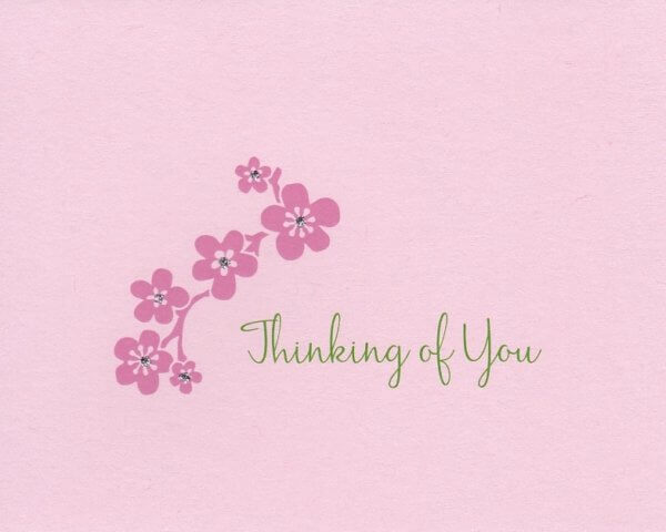 """Pink anytime or sympathy card with a cherry blossom branch with small sparkly stone that reads """"Thinking of You"""" in green"""