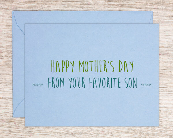 """Blue Mother's Day card from son that reads """"Happy Mother's Day from your favorite son"""""""