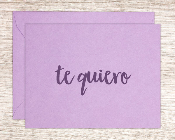 """Lavendar greeting cards that reads """"te quiero,"""" I love you in Spanish, handmade in Massachusetts"""